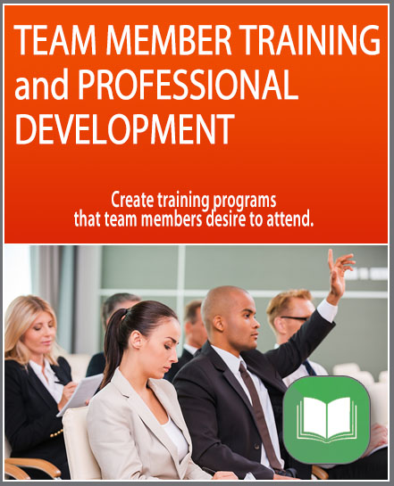 Team Member Training and Professional Development