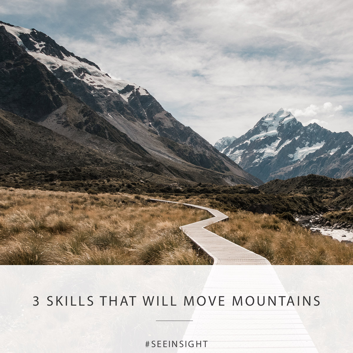 3 Skills That Will Move Mountains