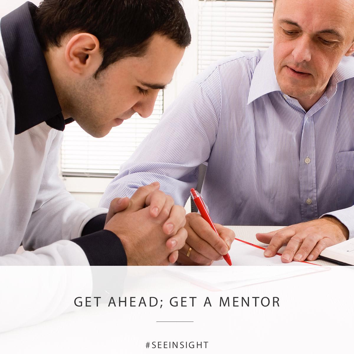 Get Ahead; Get A Mentor