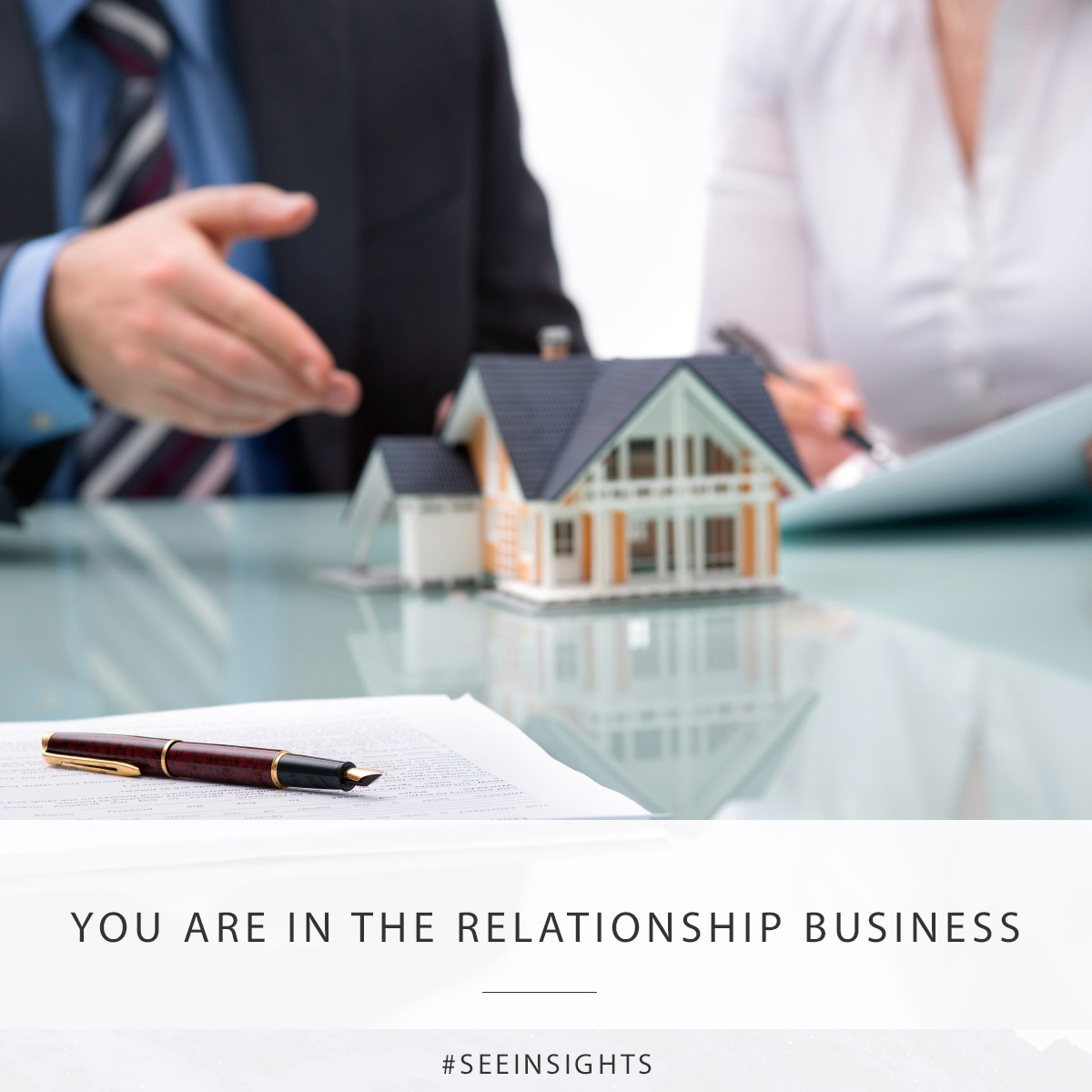 You are in the relationship business