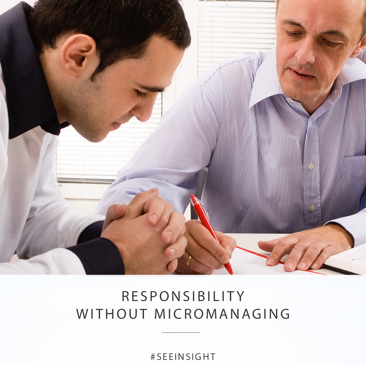 Responsibility without Micromanaging