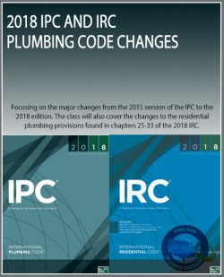 2018 IPC and IRC Plumbing Code Changes
