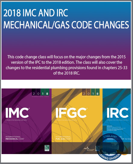 2018 IMC and IRC Mechanical Code Changes