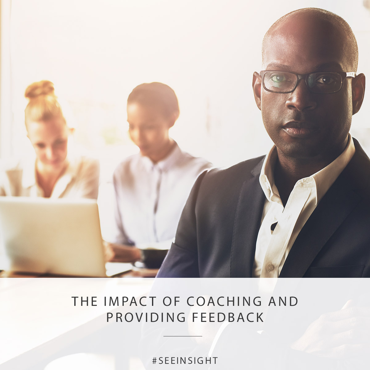 Impact of Coaching and Providing Feedback