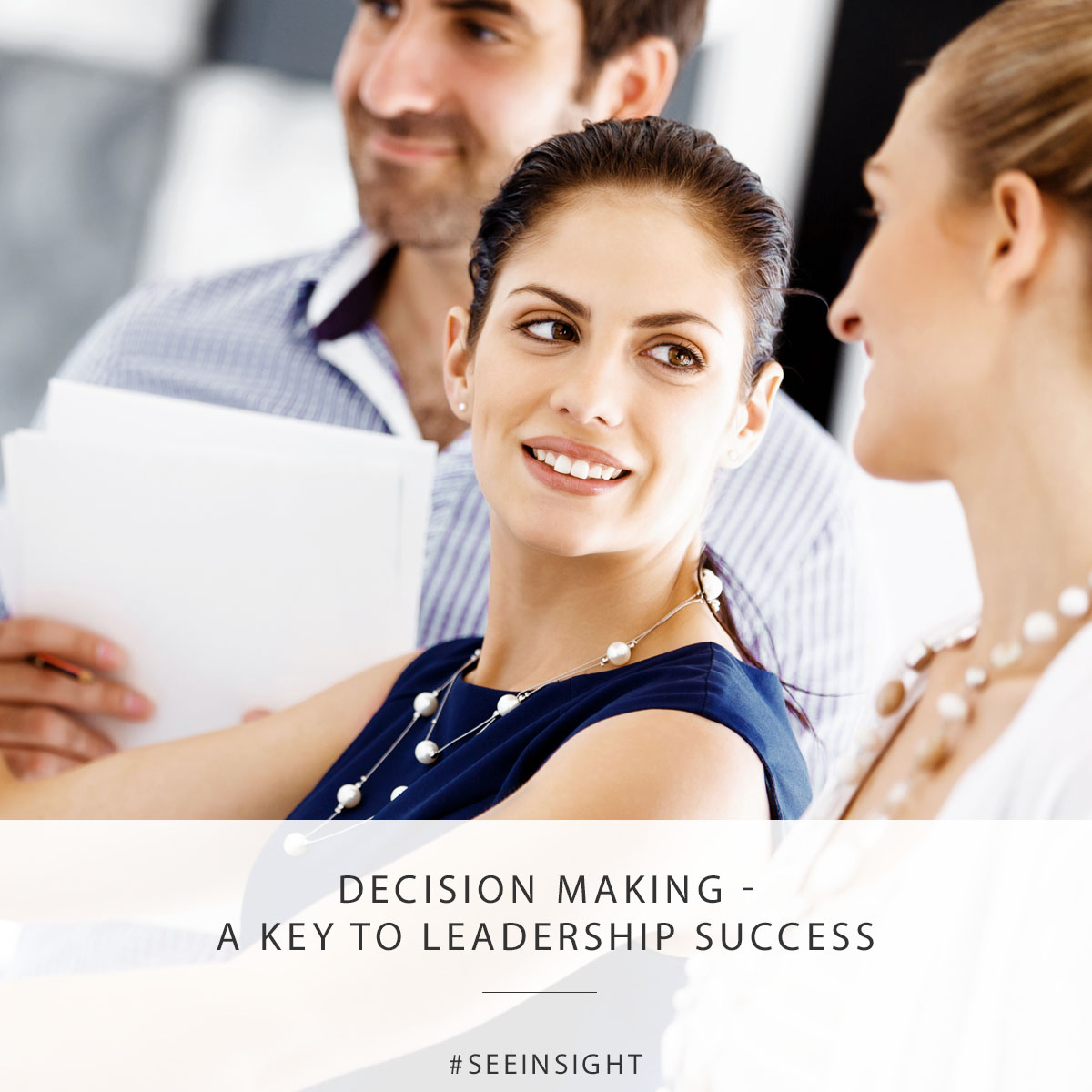 Decision Making - A Key to Leadership Success