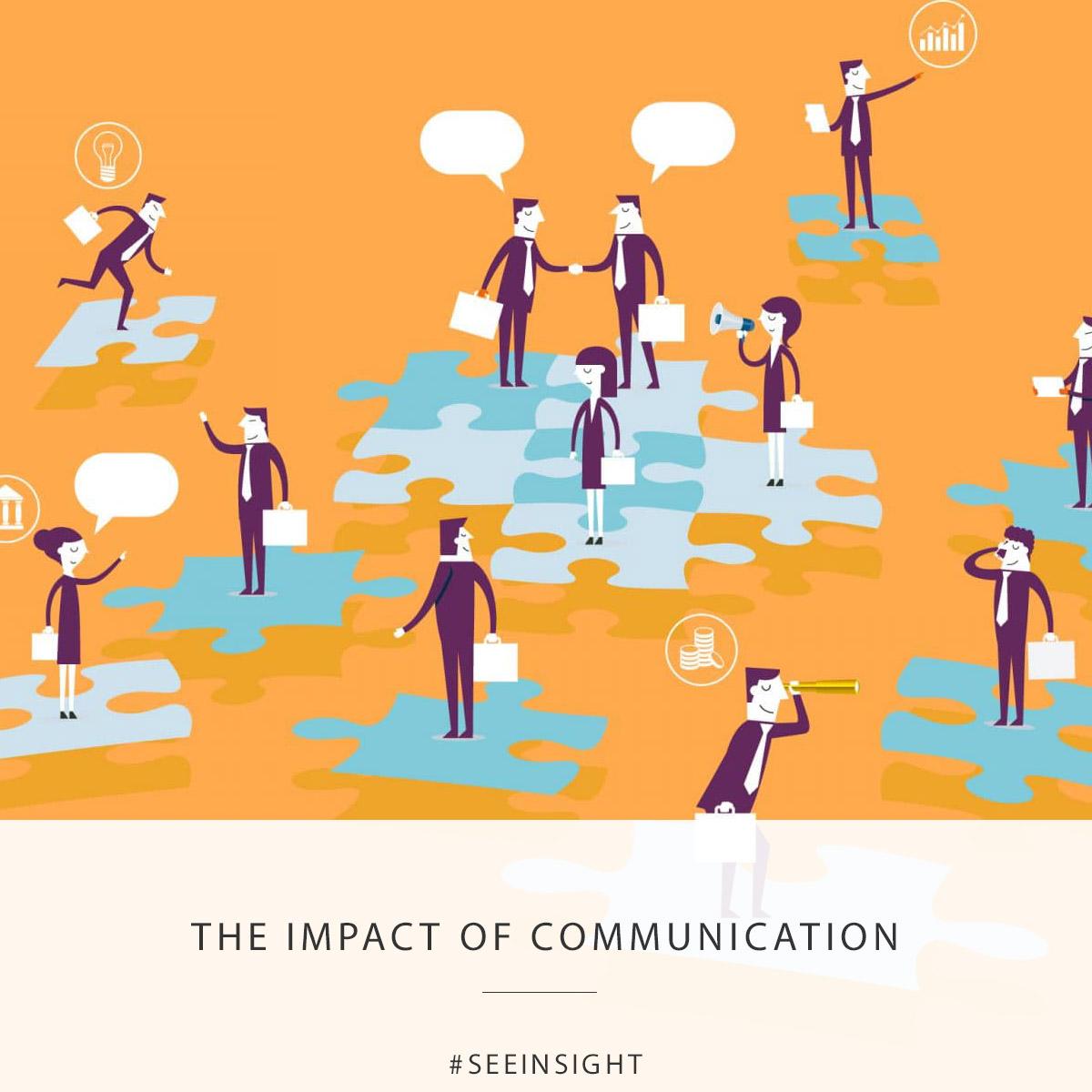 Impact of Communication