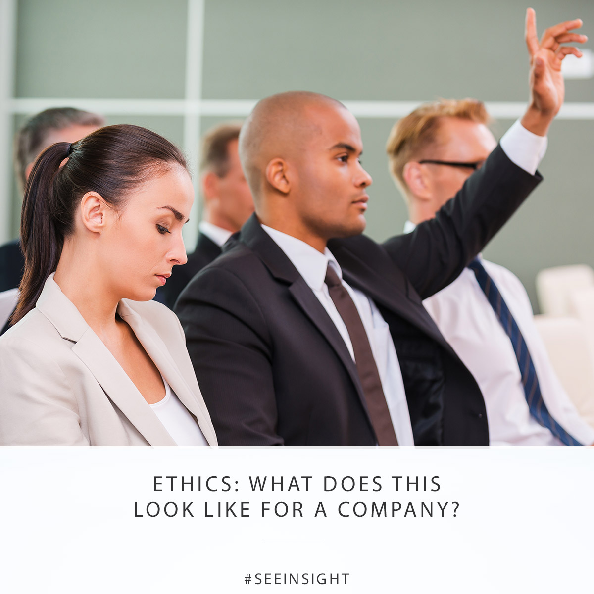 Ethics: What does this look like for a company?